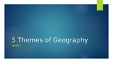 Grade 7 Geography: Five Themes of Geography
