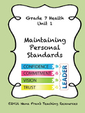 Grade 7 Health Unit 1 - Maintaining Personal Standards and Commitments