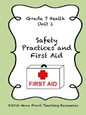 Grade 7 Health Unit 3 - Safety Practices and First Aid