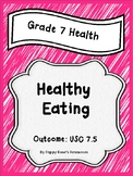 Grade 7 Health Unit 5 Healthy Eating
