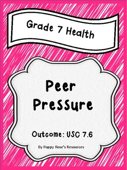 Grade 7 Health Unit 6 Peer Pressure