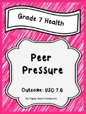 Grade 7 Health Unit 6 Peer Pressure
