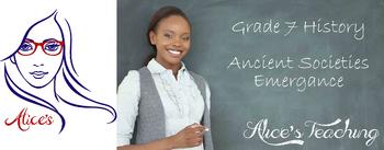 Grade 7 History - Ancient Societies Emergance