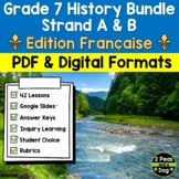 Grade 7 History Units 1713-1850 FRENCH Ontario Curriculum Bundle