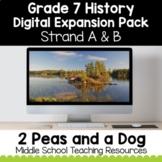 Grade 7 History Digital Expansion Pack Bundle