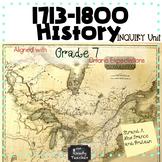 Grade 7 History New France and British North America 1713-1800