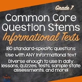 Common Core ELA Question Stems for Informational Texts - Grade 7