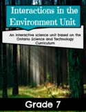 Interaction in the Environment Unit - Grade 7 (Nine Interactive Lessons)