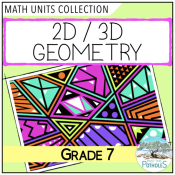Geometry Unit Test and Study Guide (2D/3D shapes)- Grade 7 Math Assessment