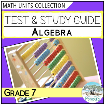 Algebra Unit Test and Study Guide (Variables, etc) - Grade 7 Math Assessment