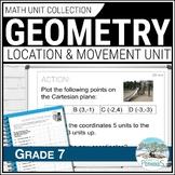 Grade 7 Math - Geometry Unit: Transformational Geometry - Location and Movement