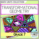 Transformational Geometry (Location and Movement) - Grade 7 Math Unit