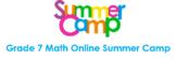 Grade 7 Math Online Summer Camp
