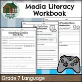 Grade 7 Media Literacy Workbook | NO PREP (Ontario Language Curriculum)