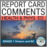 Report Card Comments - Ontario Grade 7 Health and Physical Education - EDITABLE
