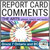 Report Card Comments - Ontario Grade 7 Arts - EDITABLE