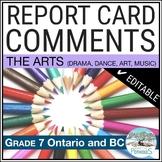 Report Card Comments - Ontario Grade 7 Arts - EDITABLE