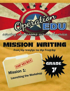 Grade 7 - Mission Writing - Unit 1: Launching the Writer's Workshop