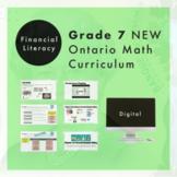 Grade 7 NEW Ontario Math - Financial Literacy Digital Slides