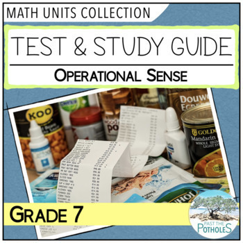 Number Sense Unit Test and Study Guide (Operations) - Grade 7 Math Assessment