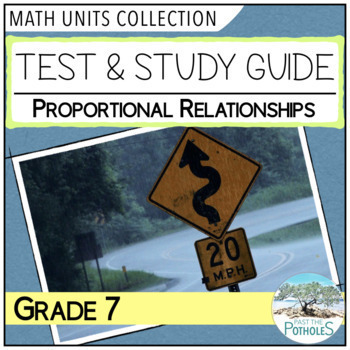Grade 7 Math - Number Sense Unit Test and Study Guide - Proportions