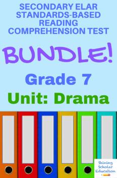 Grade 7 Prentice Hall Lit. Unit 5 Drama Reading Test Bundle (5 tests, 121 pages)