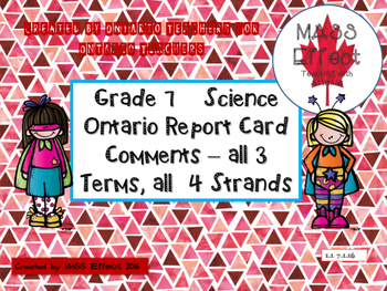 Grade 7 Science Report Card Comments, ALL 3 TERMS!