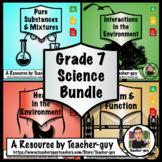 Grade 7 Bundle: Interactions, Pure Substance, Mixtures, Fo