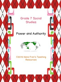 Grade 7 Social Studies Power and Authority
