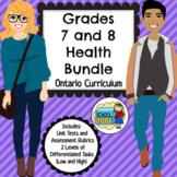 Grades 7 and 8 Health Bundle Ontario Curriculum 2019 Updated