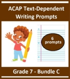 Grade 7_ ACAP Writing - Six Prompts_(Bundle C)