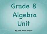 Grade 8 Algebra Unit