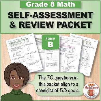 Grade 8 CCSS Math Self-Assessment and Review Packet ~ Form B