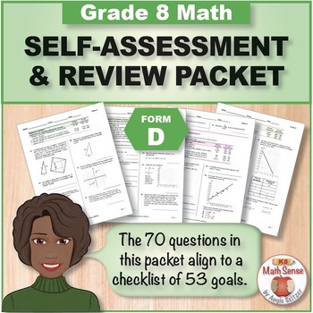 Grade 8 CCSS Math Self-Assessment and Review Packet ~ Form D
