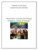 Grade 8 Chapter One: Times of Change Bundled Resource