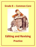 Grade 8 Common Core Language: Editing & Revising Practice #2