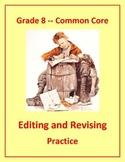Grade 8 Common Core Language: Editing & Revising Practice #3
