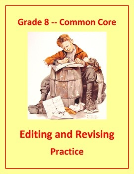 Grade 8 Common Core Language: Editing & Revising Practice #3