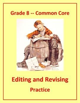 Grade 8 Common Core Language: Editing & Revising Practice #5