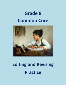 Grade 8 Common Core Language: Editing & Revising Practice #1