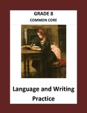 Grade 8 Common Core Language and Writing Practice #2