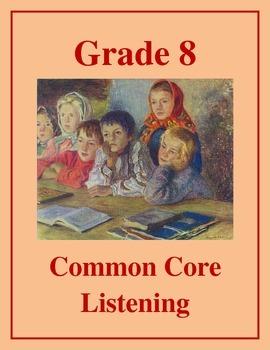 Grade 8 Common Core Listening Practice Bundle