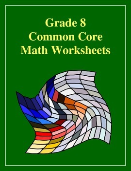 Grade 8 Common Core Math Expressions and Equations Bundle