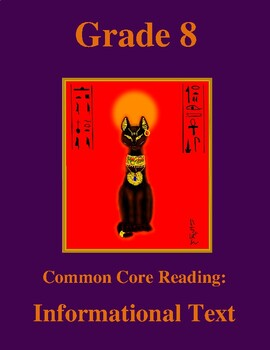 Grade 8 Common Core Reading: Informational Text -- Cats in Ancient Egypt