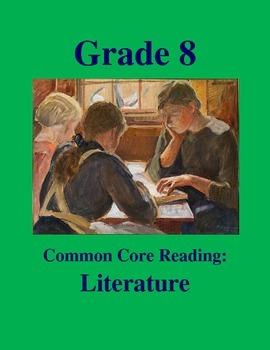 Grade 8 Common Core Reading: Literature Bundle