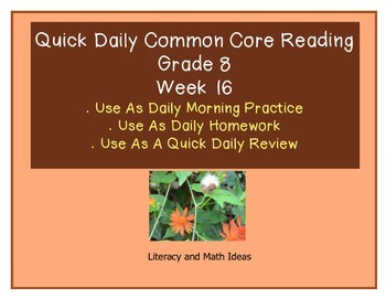 Grade 8 Daily Common Core Reading Practice Week 16 {LMI} A