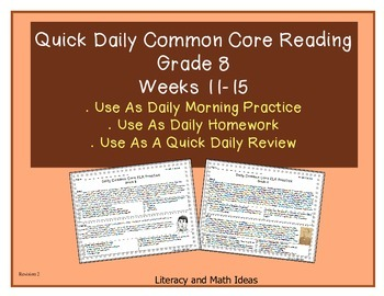 Grade 8 Daily Common Core Reading Practice Weeks 11-15 {LMI}