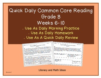 Grade 8 Daily Common Core Reading Practice Weeks 6-10 {LMI}