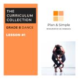 Grade 8 Dance - Lesson #1 - The Elements of Dance