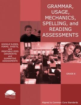 Grade 8 Diagnostic Grammar, Usage, Mechanics, and Spelling Assessments